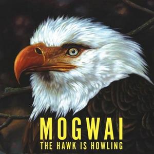 mogwai-the-hawk-is-howling